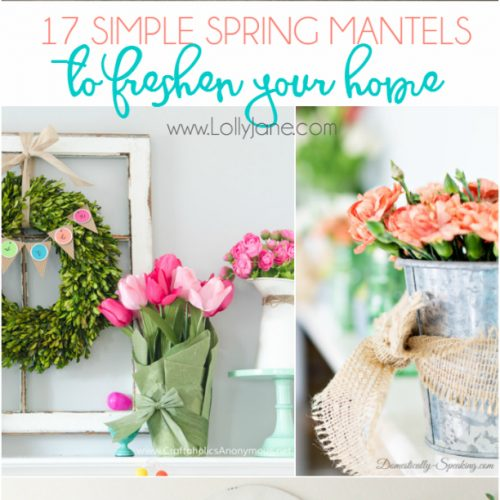 17 spring mantels to freshen up your home