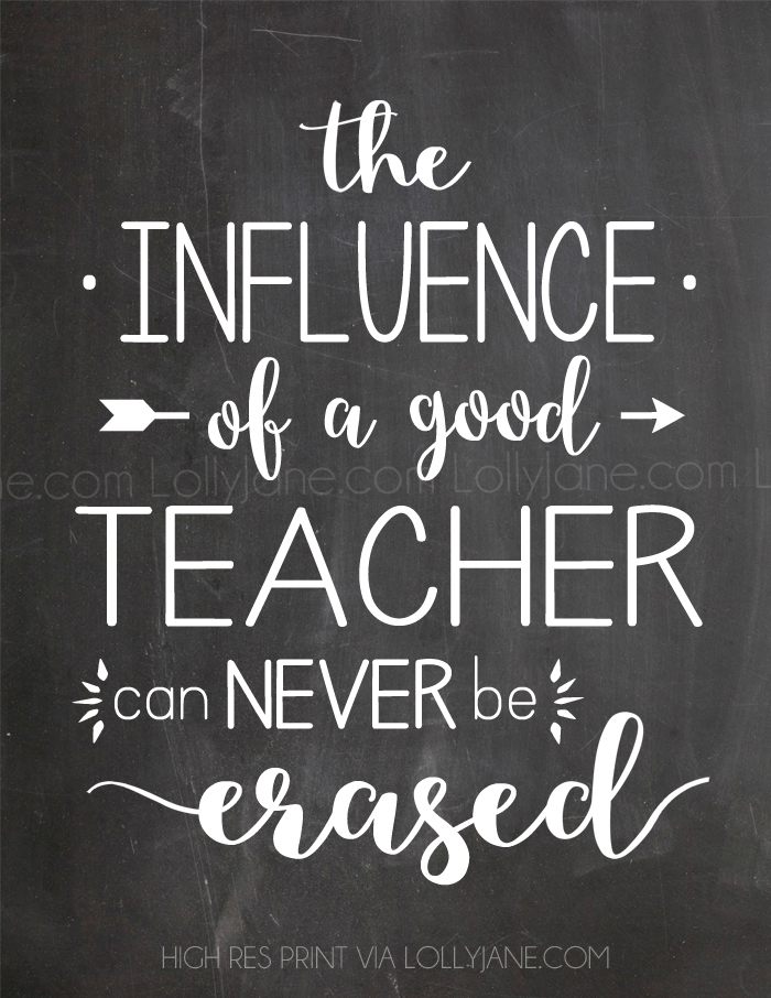 """the influence of a good teacher can never be erased ..."
