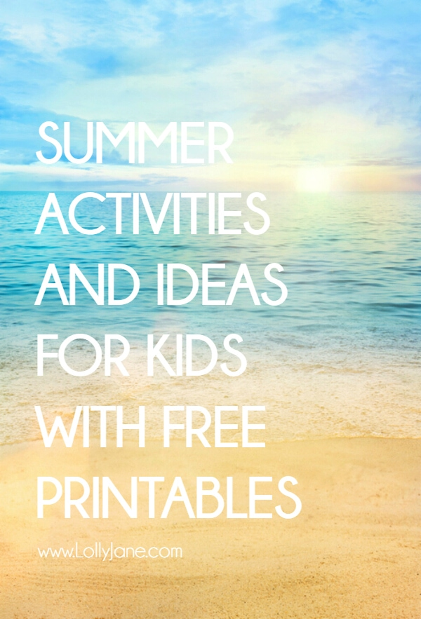 TONS of summer activities with free printables. Summer chores, summer car kits, summer activities, summer printables, lots of ideas to keep kids busy!