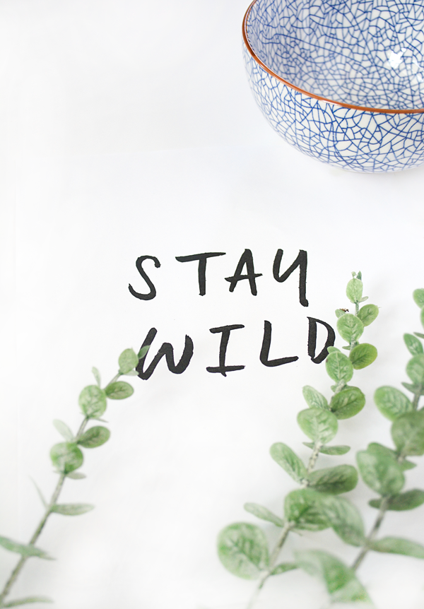 Stay Wild free printable! Love this easy home decor idea! Cute free print! Great digital art home decor idea!