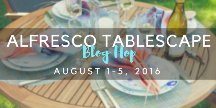Alfresco Tablescape Blog Hop: over 20 amazing summer alfresco dining tablescape ideas