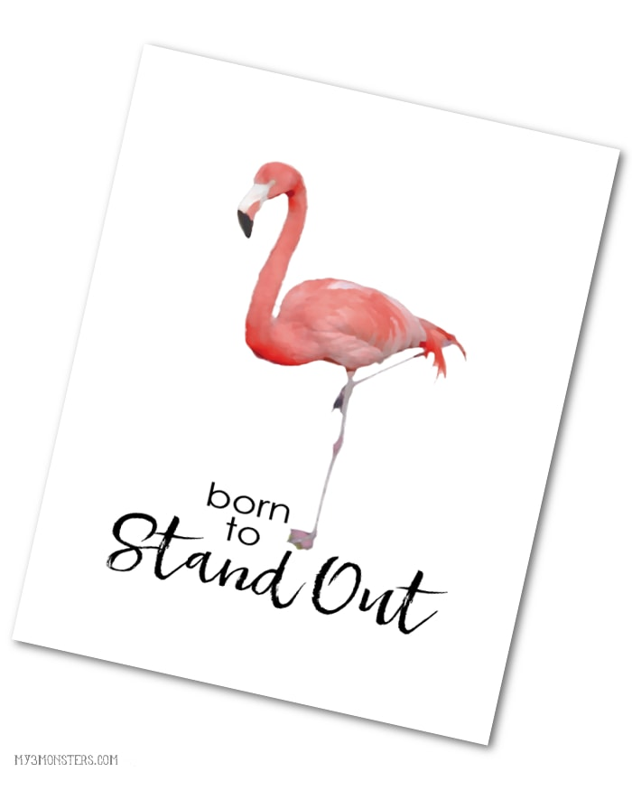 Born To Stand Out Flamingo Print