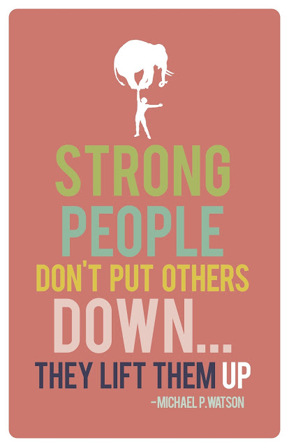 Strong People Don't Put Others Down free print!