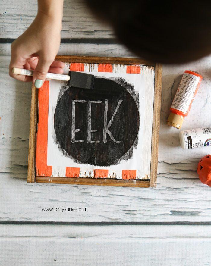 Diy Halloween Quot Eek Quot Sign Lolly Jane