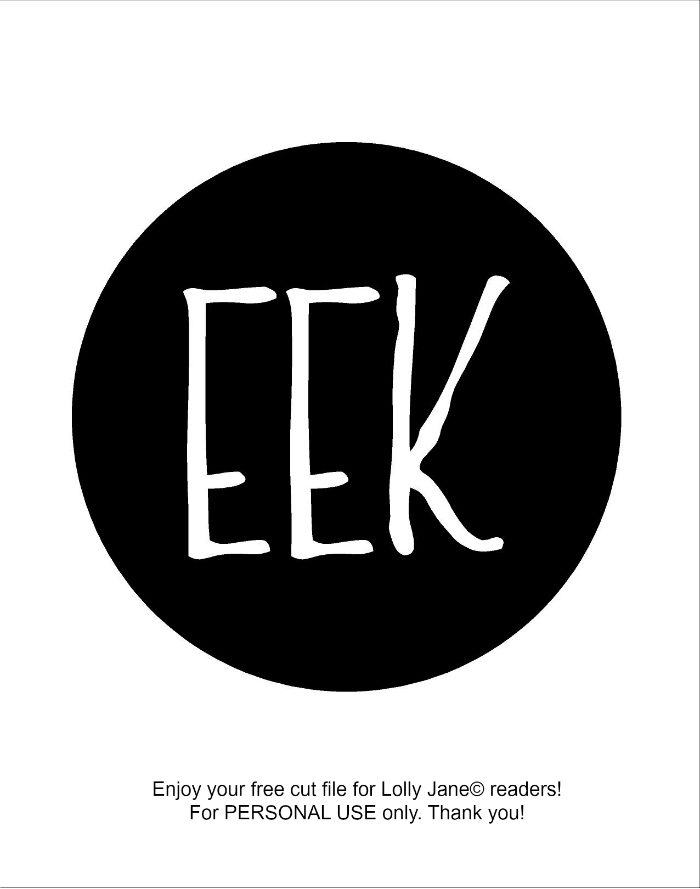 EEK cut file! Cute Halloween sign decor! Personal use only via LollyJane.com