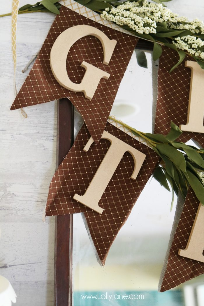 Fabric and Wood Give Thanks bunting tutorial | Make this easy fall bunting, cute Thanksgiving decor idea! Love this easy DIY bunting!