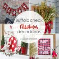 Buffalo Check Christmas Decor Ideas... SO cute!!! Love this gorgeous collection, so inspirational!Buffalo Check Christmas Decor DIY Ideas... SO cute!!! Love this gorgeous collection, so inspirational!