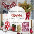 Buffalo Check Christmas Decor Ideas... SO cute!!! Love this gorgeous collection, so inspirational!Buffalo Check Christmas Decor DIY Ideas... SO cute!!! Love this gorgeous collection, so inspirational!
