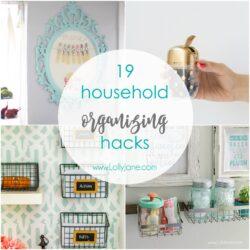 19 Household Organizing Hacks