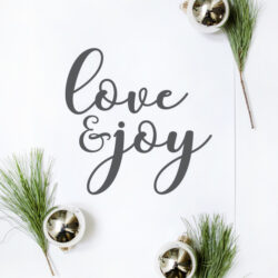 Free Love and Joy Christmas Printable