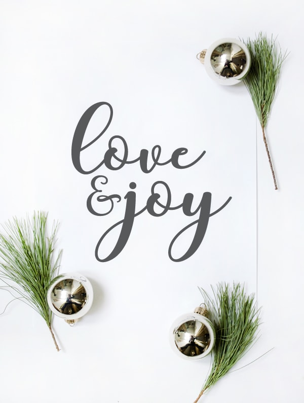 Love and Joy free print! Adore this love and joy Christmas printable, such a cute free digital download for easy Christmas decor!