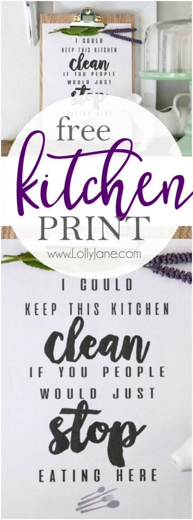"""Funny Kitchen Art, print it off to laugh despite the daily piles of dishes and cooking! """"I Could Keep This Kitchen CLEAN If You People Would Just STOP Eating Here!"""" Haha! :D"""