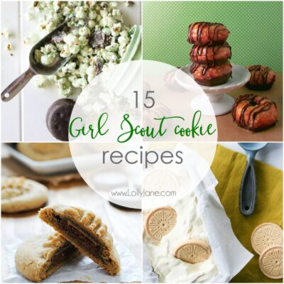 15 Girl Scout Cookie Recipes