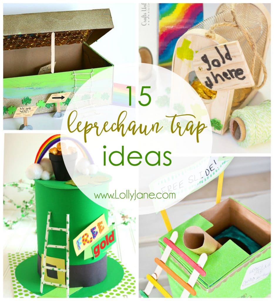 15 Leprechaun Trap Ideas