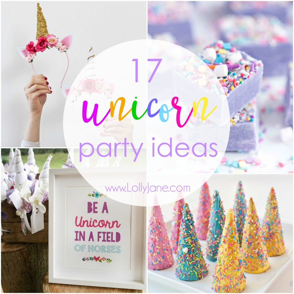 17 Unicorn Party Ideas