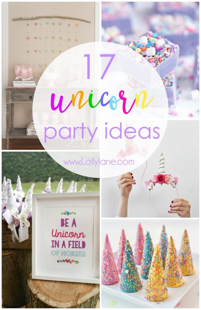 17 Unicorn Party Ideas Lolly Jane
