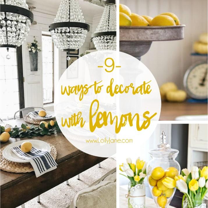 9 ways to decorate with lemons. Loving the lemon decor trend, easy ways to decorat with lemons naturally!
