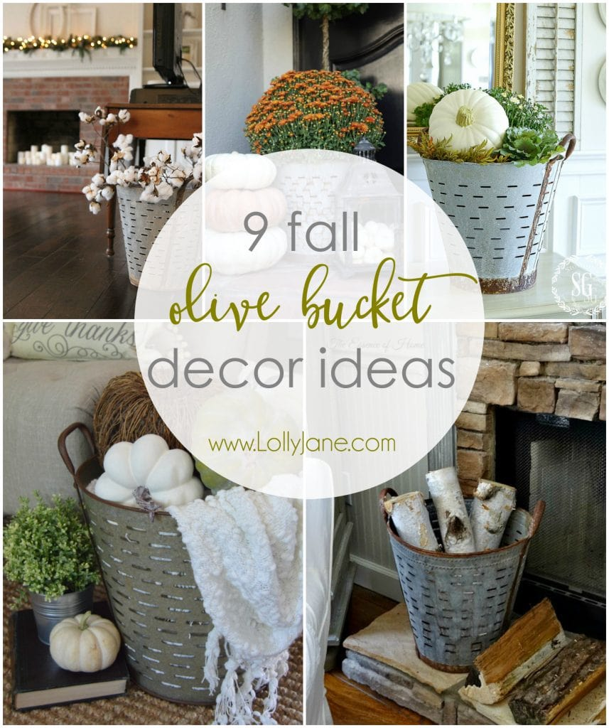 9 different ways to to decorate for fall using olive buckets!