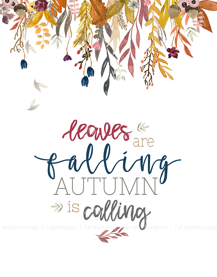 "Free watercolor print, perfect for autumn time! ""Leaves are falling, Autumn is calling"""