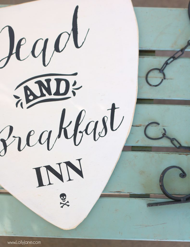 "Cute ""Dead and Breakfast Inn"" sign made with a stencil, love it!"