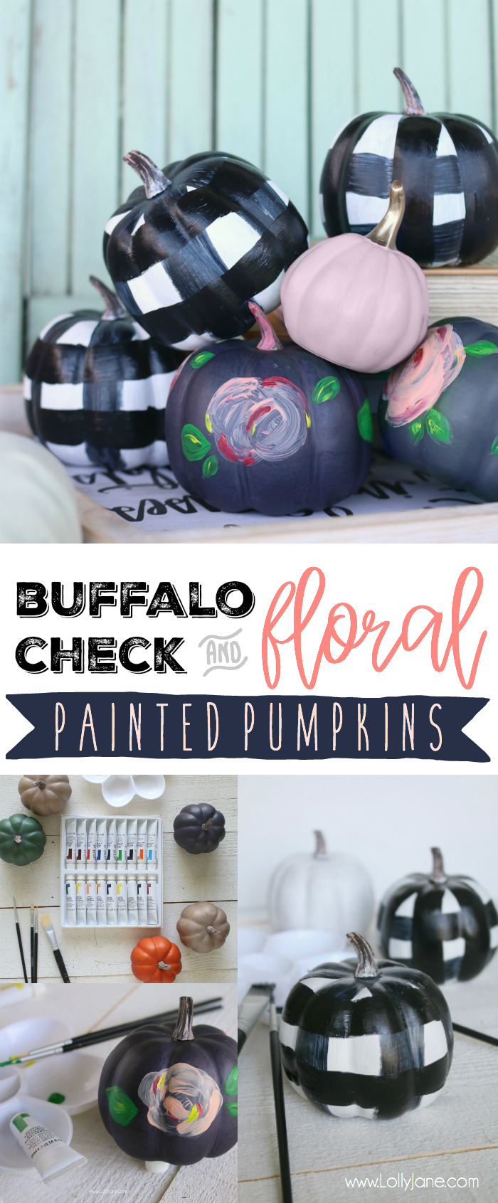 Buffalo Check + Floral Painted Pumpkins DIY, so EASY!!! And cute!!!!
