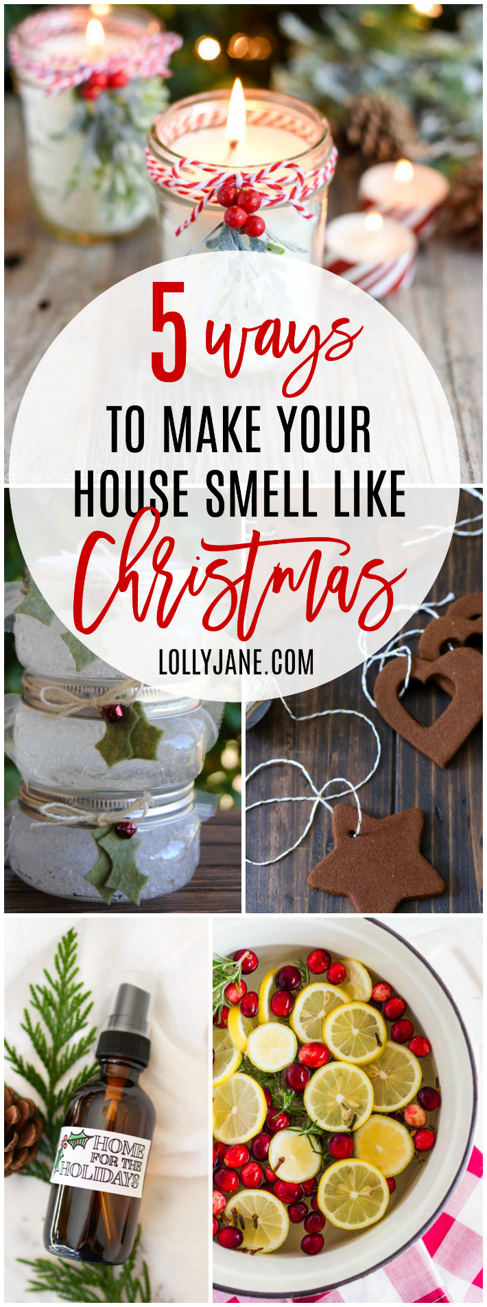 5 Ways To Make Your House Smell Like Christmas Lolly Jane