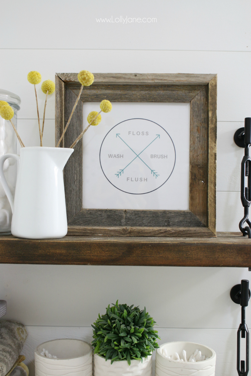 Floss brush wash flush free printable farmhouse decor. Love these diy turnbuckle shelves with a free bathroom print!