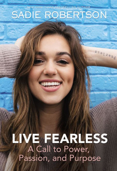 Live Fearless book from Sadie Robertson, a must read book for teens!