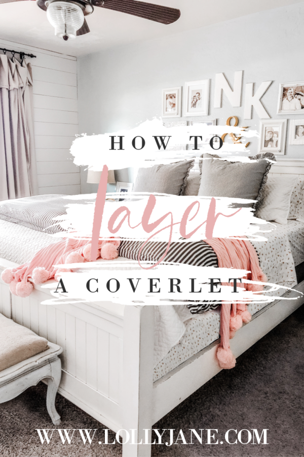 How To Layer A Coverlet Like Boss Lolly Jane
