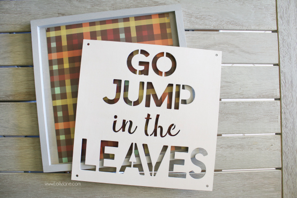 Fall sign supplies to make this cute go jump in the leaves sign to create a pretty fall mantel! #fall #fallmantel #falldecor #falldecorations #fallmanteldecorations #diyfallsign #diysign