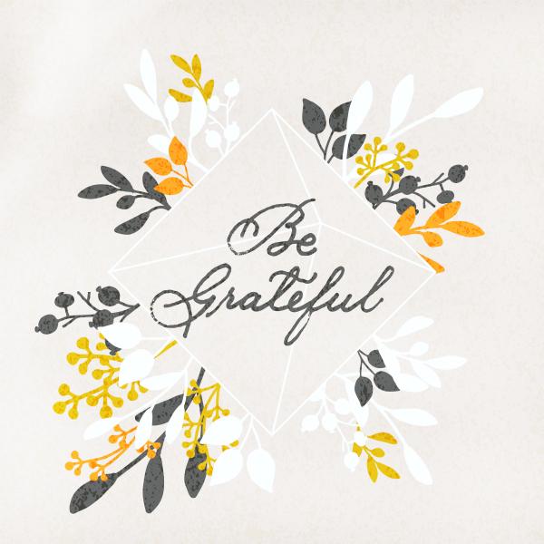 Be Grateful whimsical floral script digital art, so pretty! Love this 30 day gratitude challenge, too! So much to be grateful for! #grateful #gratitudechallenge #begrateful