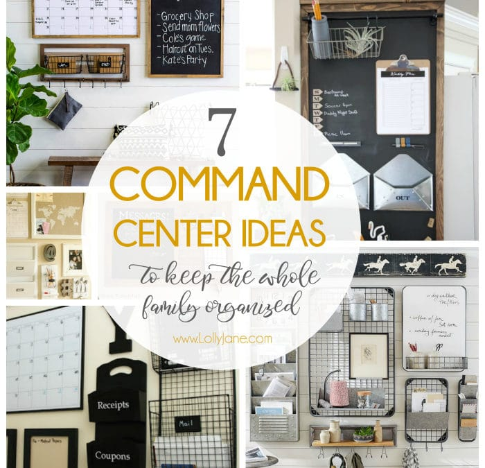 7 Command Center Ideas to Keep the Whole Family Organized