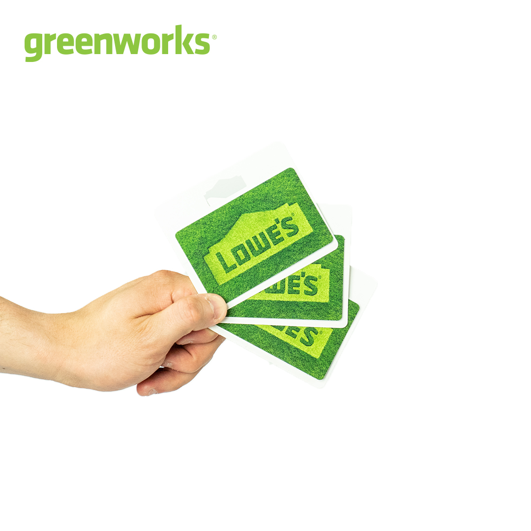 Enter to win one of three Lowe's gift cards from Greenworks!