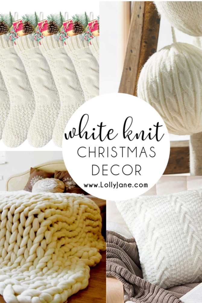 I'm dreaming of a White Knit Christmas, just like the one I see on Instagram :D Loving all these warm and fuzzy Christmas pieces to make your season bright...and cozy! #whiteknitchristmas #farmhouseknitchristmasdecoration #christmasdecorations #whiteknitdecorations