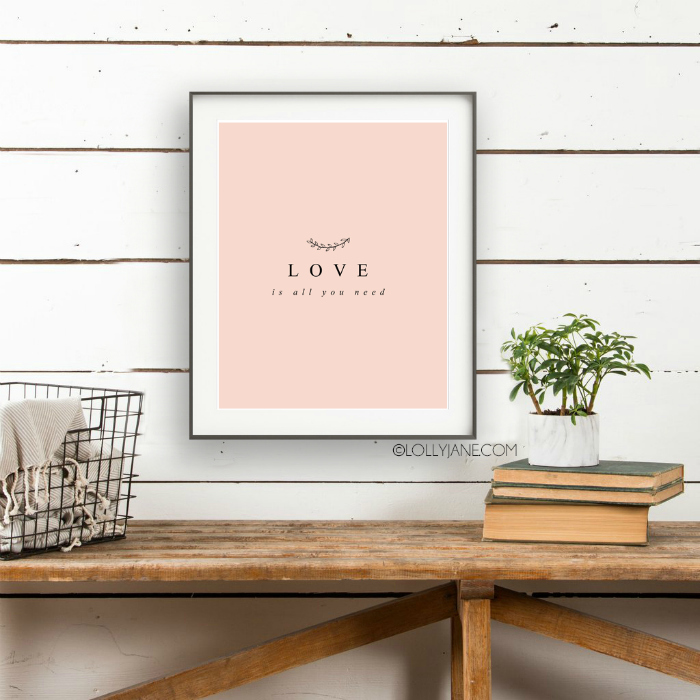 Download this all you need is love print, courtesy of LollyJane.com | Looking for affordable Valentines Day decor ideas? Save and print this love printable! #valentinesdaydecor #loveprint #allyouneedislove #allyouneedisloveprint #printableart #vdayart