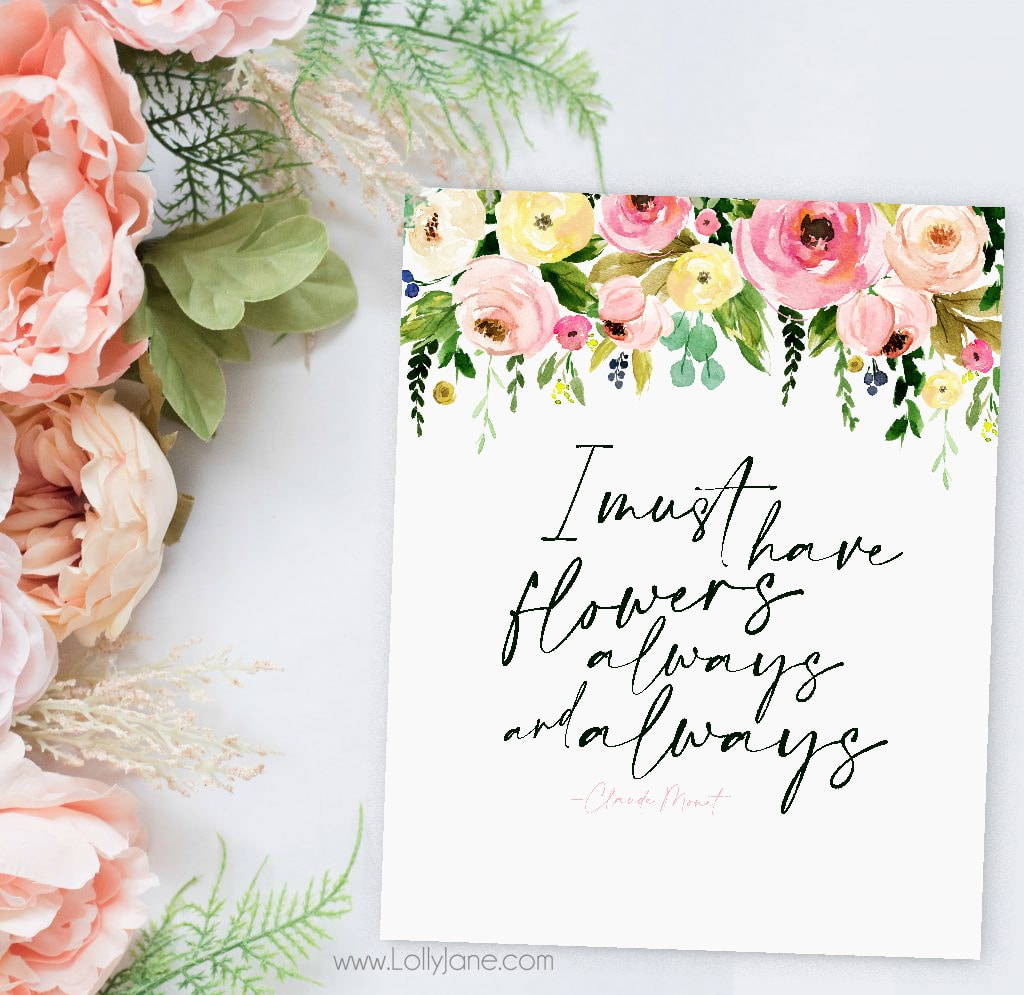 Gorgeous FREE Spring Flowers Printable Art! Love this quote by Claude Monet, and now YOU can keep it displayed all year! #freeprintable #printableart #springart #spring #springhomedecor #claudemonet
